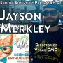 Artwork for tSE 011 - Jayson Merkley of Vegan GMO