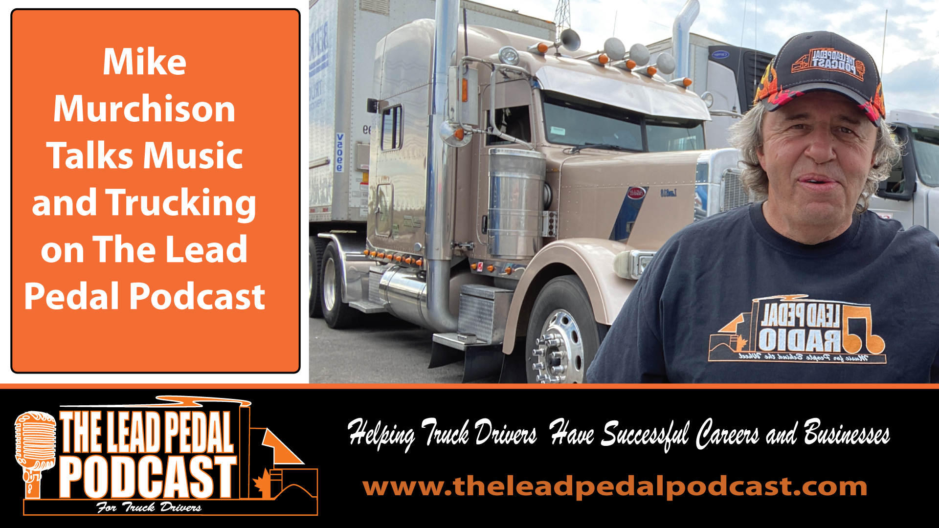 LP656 Trucking and Music with Mike Murchison