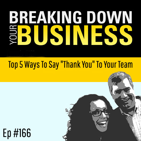 "Top 5 Ways To Say ""Thank You"" To Your Team w/ Nathan Hirsch"