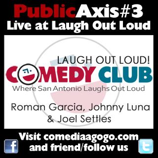 Public Axis #3: Roman Garcia, Johnny Luna & Joel Settles [LIVE]