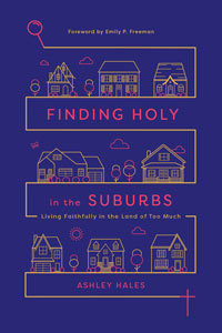 Holy in the Suburbs