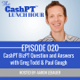 Artwork for EP 020: CashPT BizPT Question and Answers with Greg Todd & Paul Gough