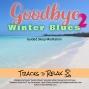 Artwork for Goodbye Winter Blues 2 - Sleep Meditation