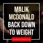 Artwork for Malik McDonald gets back down to weight - NCS38