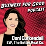 Artwork for Ep. 71 Life as a Scrappy Startup Exec: Doni Curkendall and The Better Meat Co.