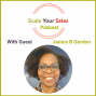 Artwork for #059: Janice B Gordon - How Business Evolution 'Essential 4 Ps' Results in Scaling Your Sales
