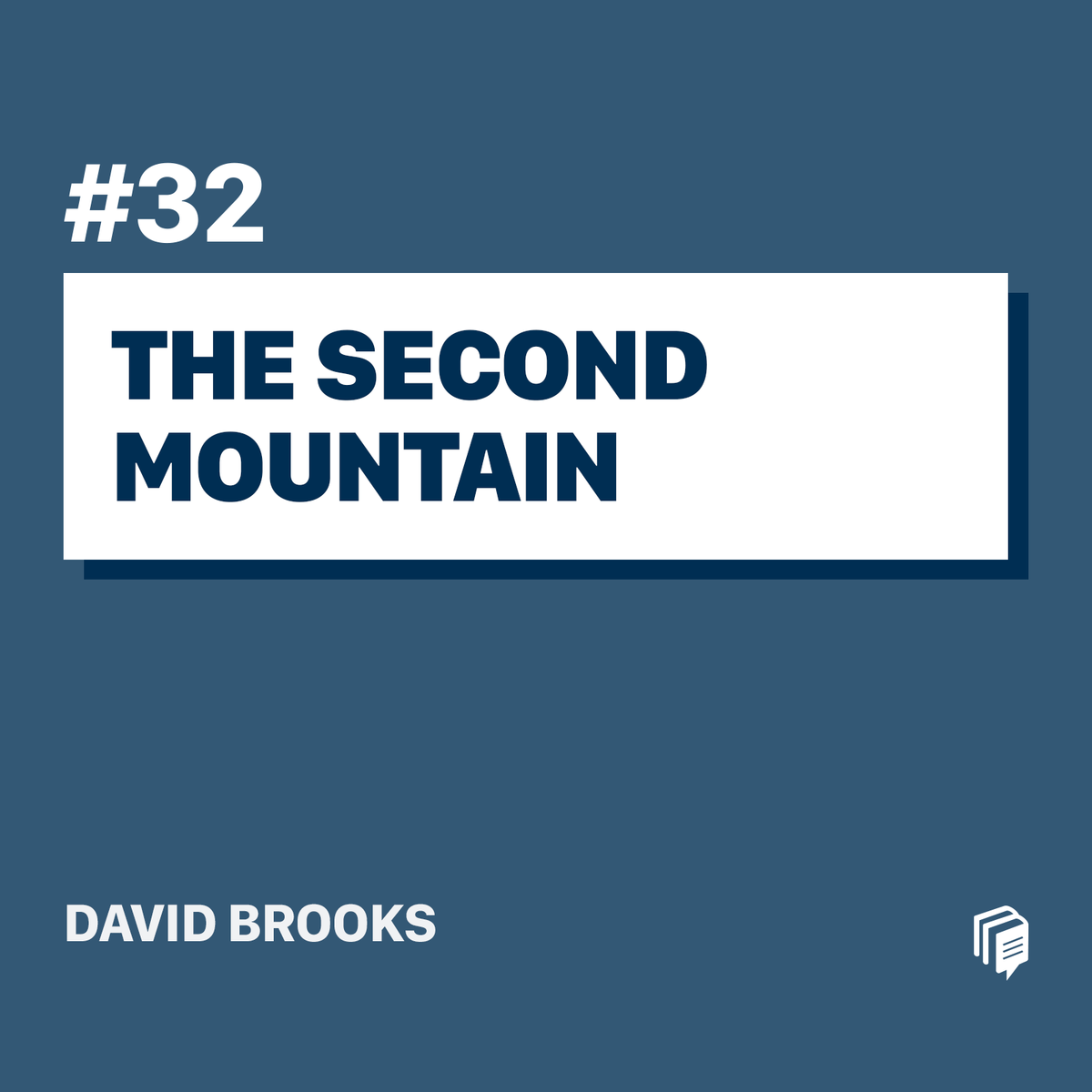 32: The Second Mountain
