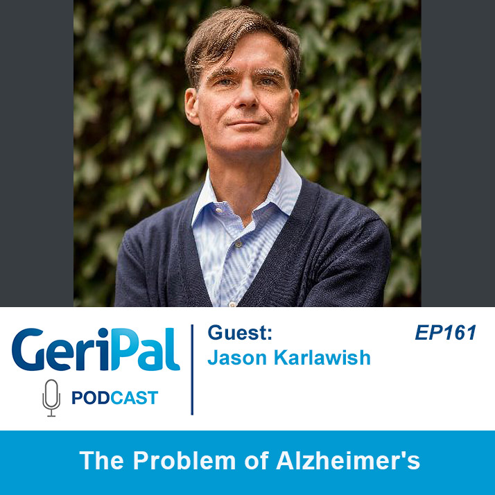 The Problem of Alzheimer's: A Podcast with Jason Karlawish