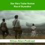 Artwork for Star Wars Trailer Review 💫 Rise of Skywalker