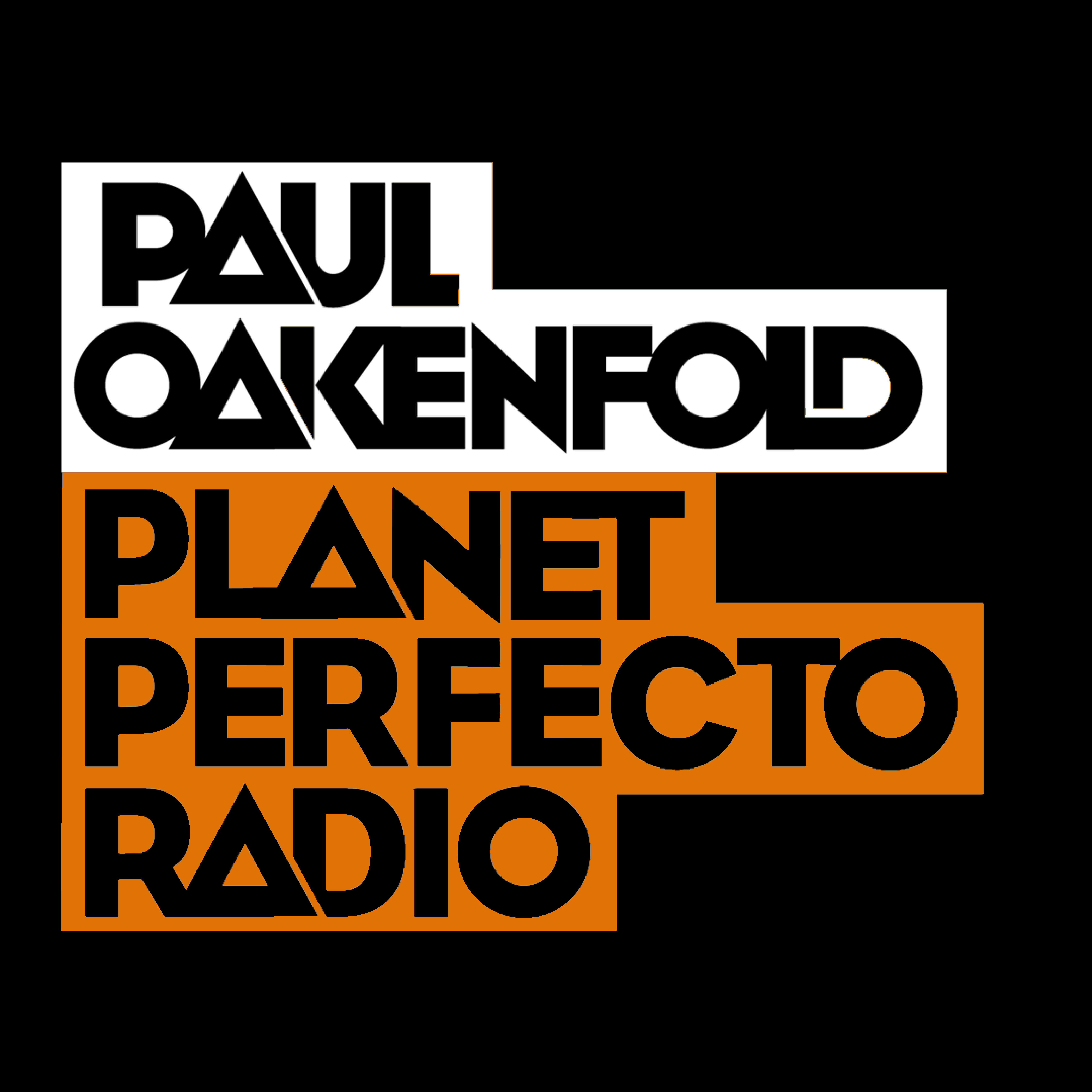 Planet Perfecto Podcast 551 ft. Paul Oakenfold