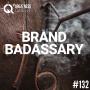 Artwork for #132: BRANDING BADASSARY - Daily Mentoring w/ Trevor Crane #greatnessquest