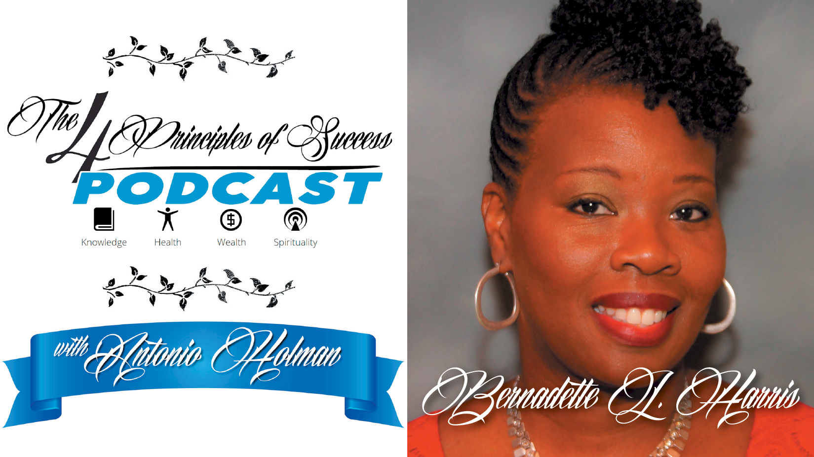 The 4 Principles of Success guest Bernadette L. Harris