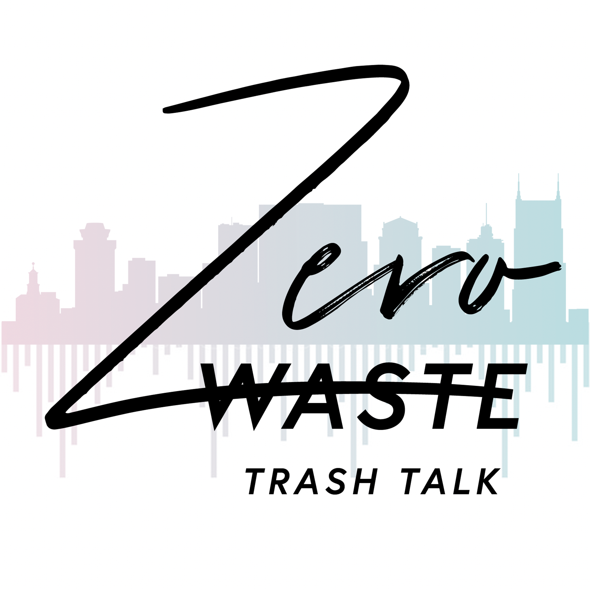 Zero Waste Trash Talk show art