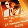 Artwork for Significance of J. Gresham Machen Today, Pt. 1