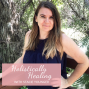 Artwork for Episode 105:  Misdiagnosed Twice and Healing Naturally with Kelly Ann Gorman
