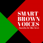 Artwork for SmartBrownVoices - Ep4 - #BlackJobsMatter with Anjuan Simmions