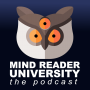 Artwork for Introduction To The Mind Reader University Podcast