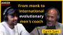 Artwork for From monk to international evolutionary men's coach - Garth Sam