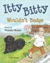 Artwork for Reading With Your Kids - Itty Bitty Wouldn't Budge