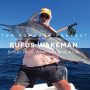 Artwork for #0081 - Rufus Wakeman - Billfish, FADS, Adventure, and A Life Well Lived