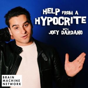 Help From A Hypocrite with Joey Dardano