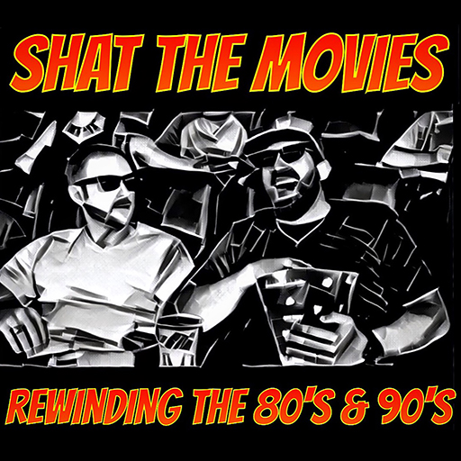 Shat the Movies Podcast - Top Gun (1986)