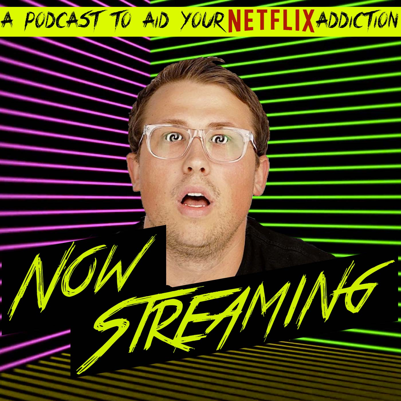 Now Streaming Episode 2 - Netflix Podcast with guests Buz 'Danger' Wallack, Jordon Dobbs Rosa, and Paul Zlatin