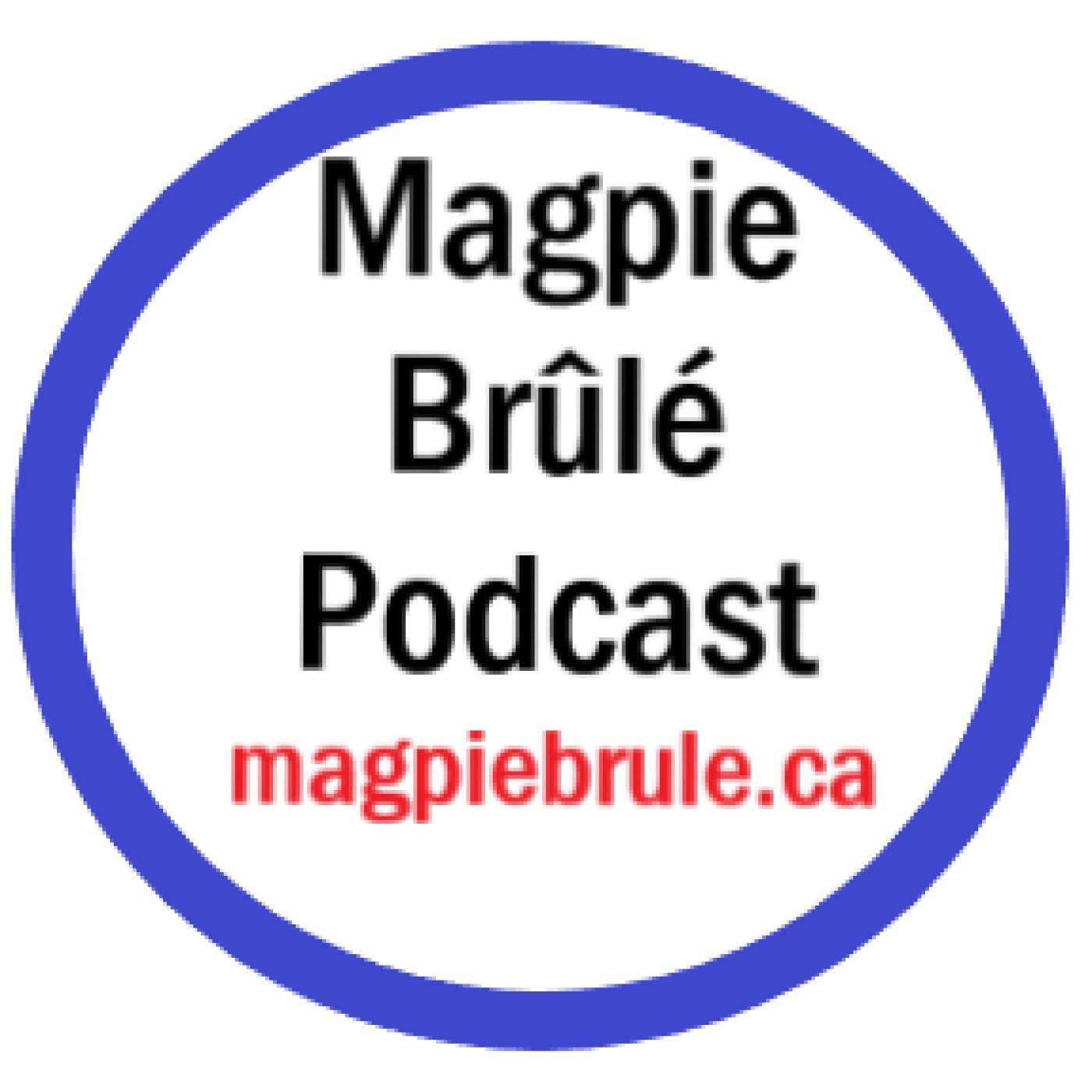 Magpie Brûlé show art