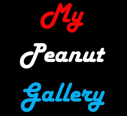 My Peanut Gallery ep #13