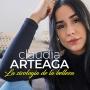 Artwork for #134 - Claudia Arteaga - La sicología de la belleza