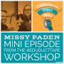 Artwork for Mini009 - Missy Paden talks Choice Boards, tech in 1st Grade and more after the #EduDuctTape Workshop