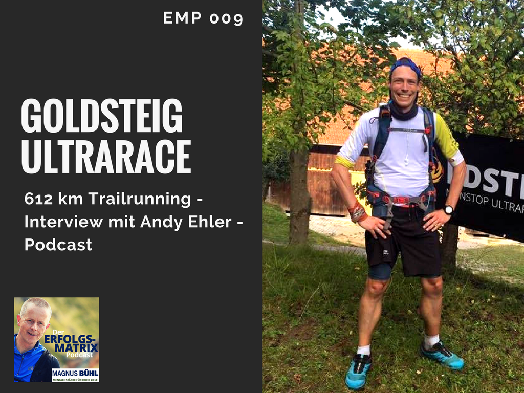 612 km Trailrunning - Goldsteig Ultrarace - Interview mit Andy Ehler - Podcast