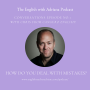 Artwork for [#1 Conversations Episode: Australian Accent] How do you deal with your mistakes?