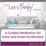 Artwork for 60: A Guided Meditation for Inner and Outer Purification