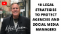 Artwork for 10 LEGAL STRATEGIES TO PROTECT AGENCIES AND SOCIAL MEDIA MANAGERS