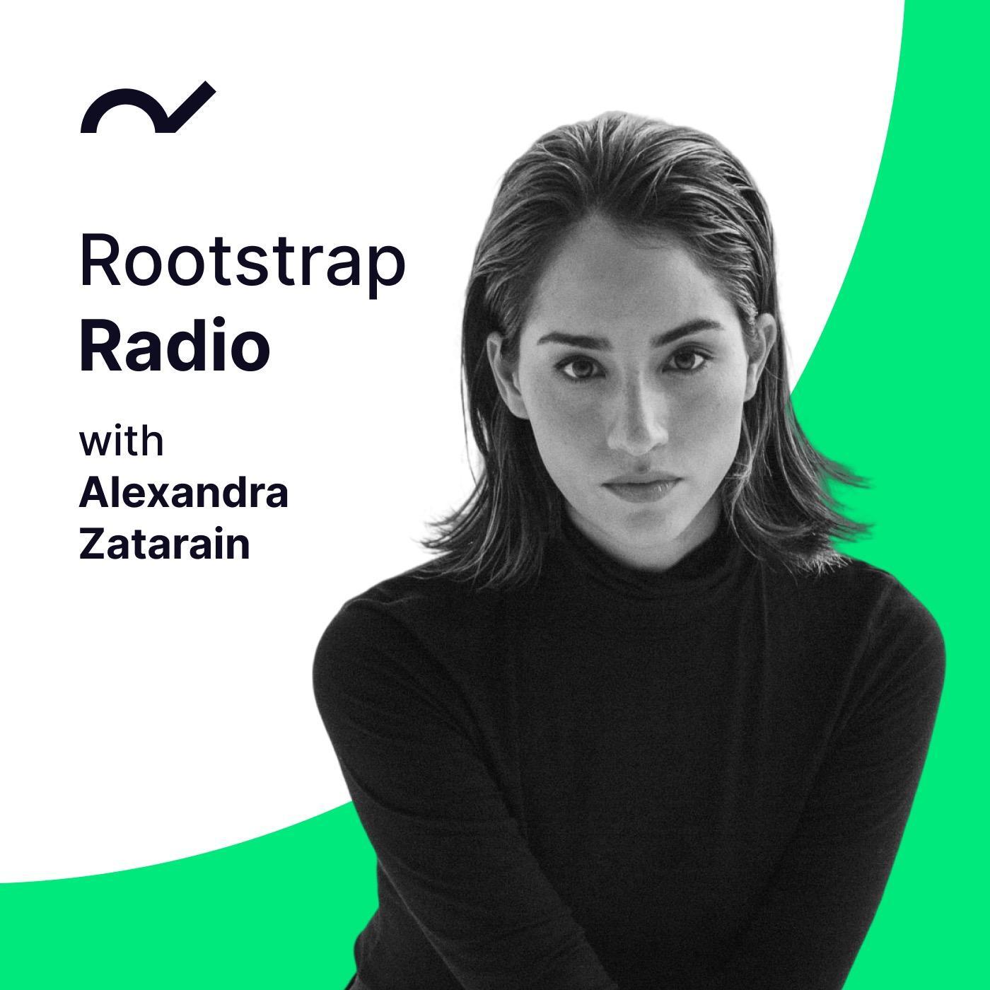 11: Alexandra Zatarain | Rootstrap Radio show art