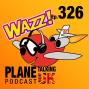 Artwork for Episode 326 - Wizz Buzz Wazz