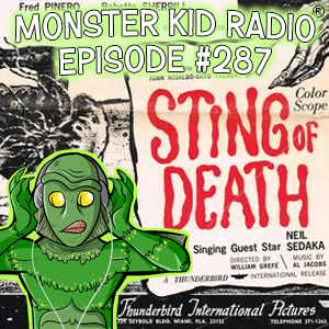 Monster Kid Radio #287 - Sting of Death at the Joy + Feedback