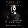 Artwork for Dandapani: how to build an unstoppable mind - Disrupt Everything #158