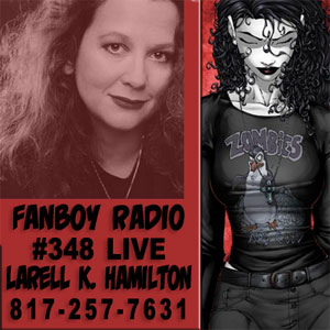 Fanboy Radio #348 - Laurell K. Hamilton LIVE