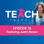 Artwork for 76 - How To Grow Your YouTube Channel - Lessons From Building A YouTube Channel To 750k Subscribers with Justin Brown