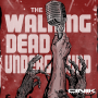 """Artwork for Ep 55: S8 E5 The Walking Dead """"The Big Scary U"""""""