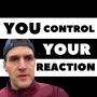 Artwork for 562. YOU Control How YOU React