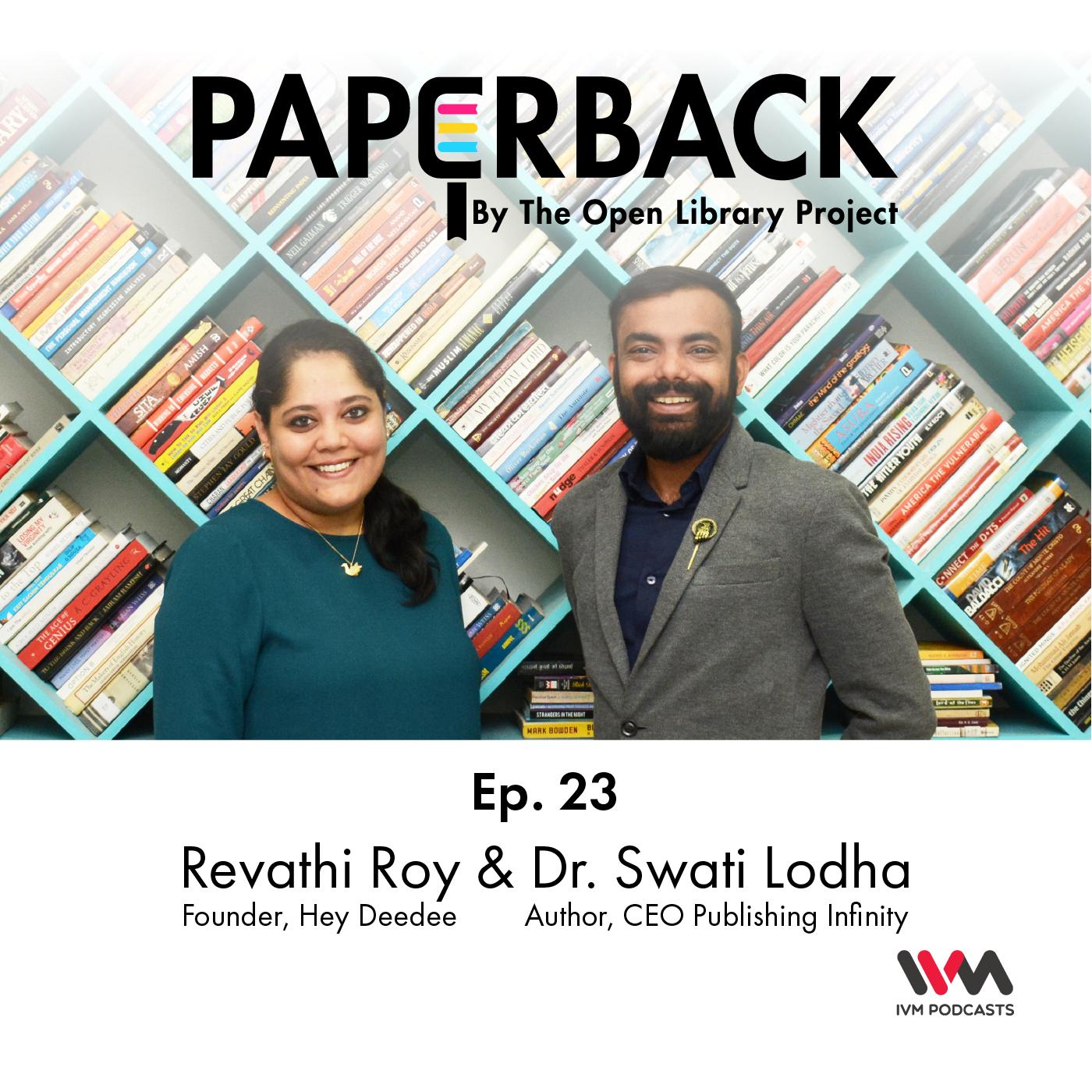 Ep. 23: Revathi Roy, Dr. Swati Lodha