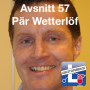 Artwork for Avsnitt 57 - Pär Wetterlöf