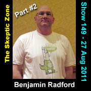 The Skeptic Zone #149 - 27.Aug.2011