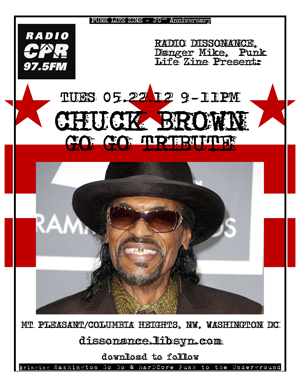 Punk Life Zine presents: A Tribute to Chuck Brown
