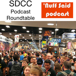 7-14-15 News from SDCC 2015 Roundtable
