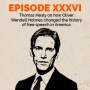 Artwork for Episode 36 - Expert opinion: Thomas Healy on how Oliver Wendell Holmes changed the history of free speech in America