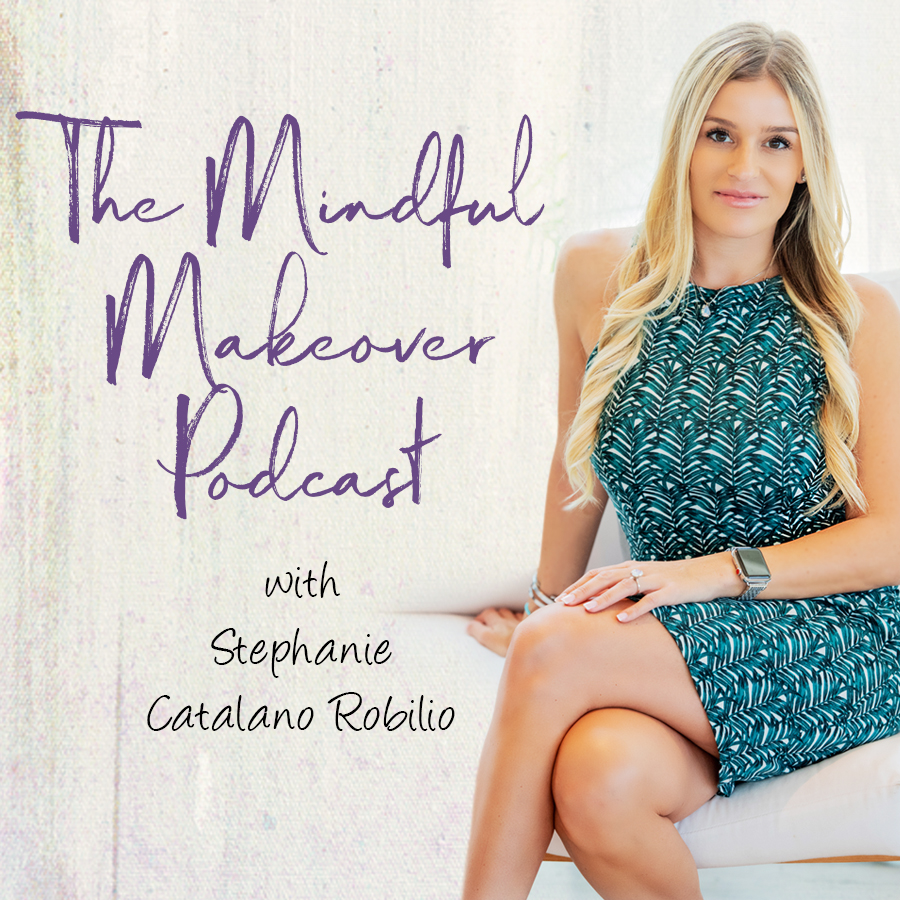 The Mindful Makeover Podcast